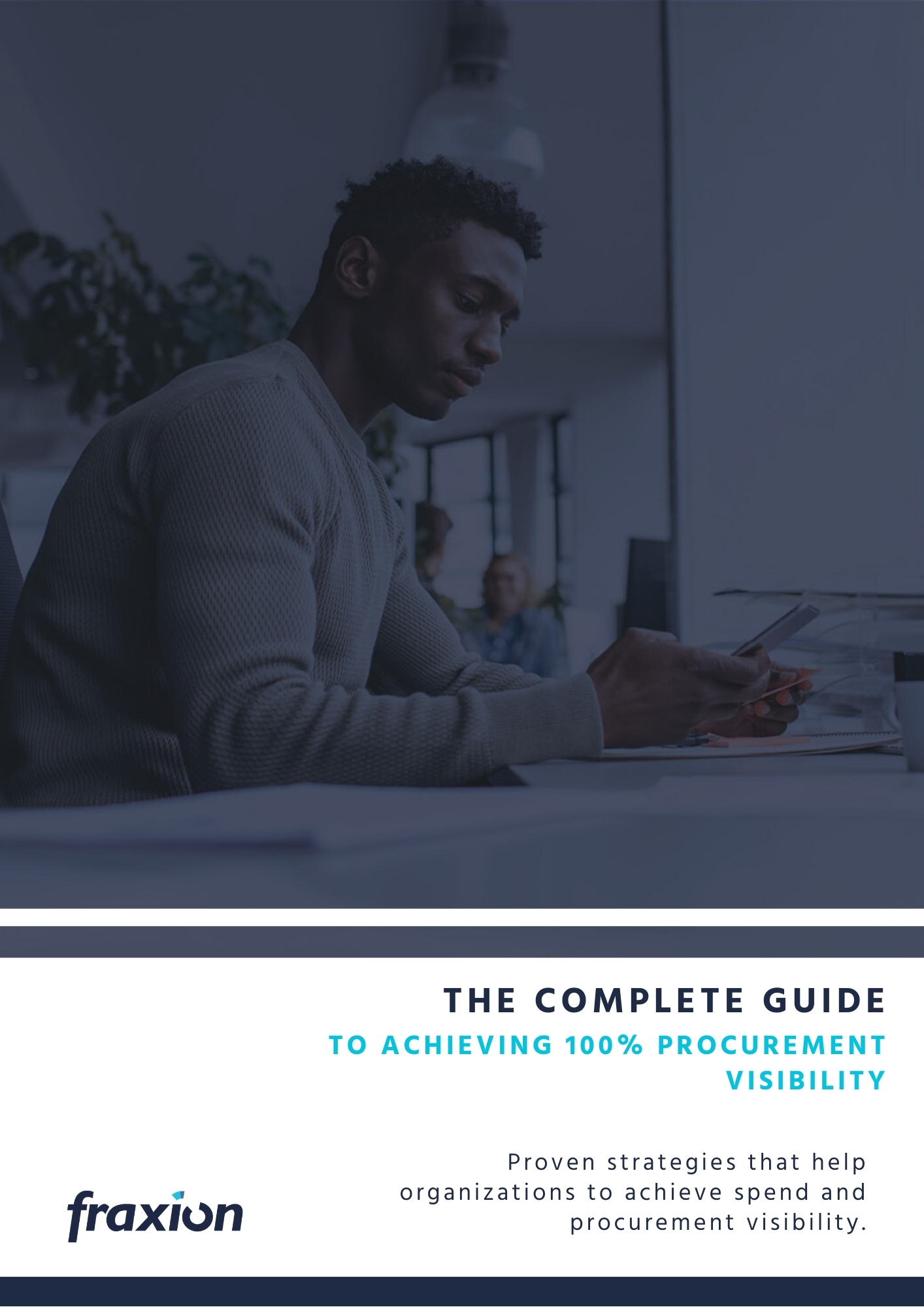 The complete guide to acehiveing 100 procurement visibility 2