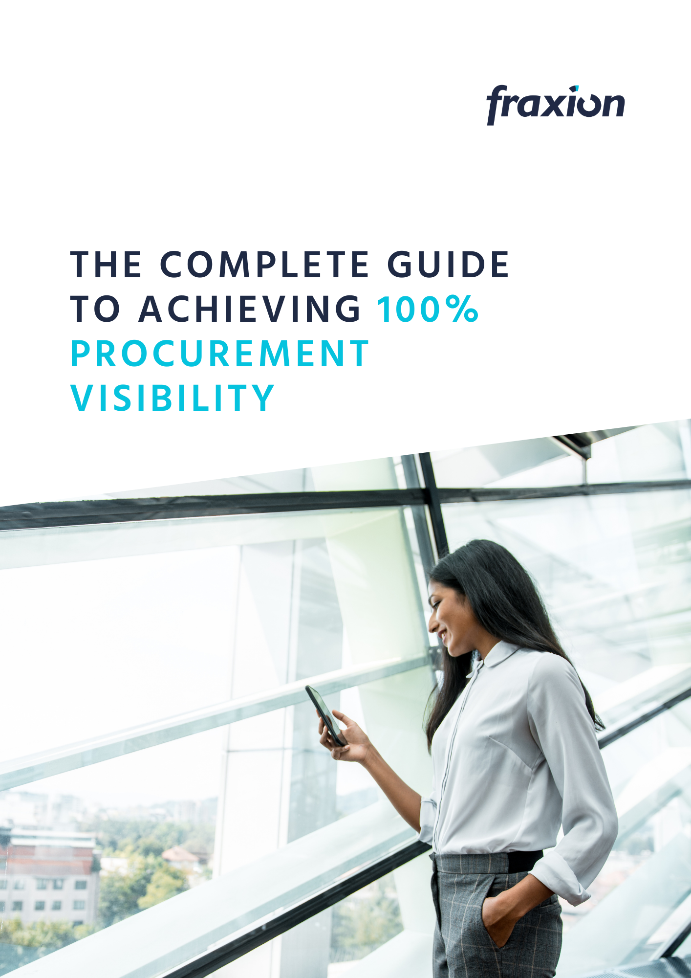 The complete guide to achieving 100% procurement visibility